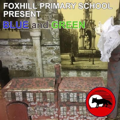 Foxhill Primary School Present Blue and Green Tickets