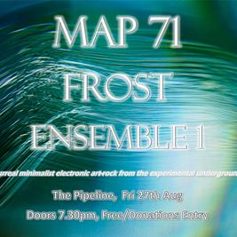 Map 71 / FROST / Ensemble 1