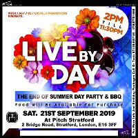 Live By Day: The End Of Summer Day Party & BBQ