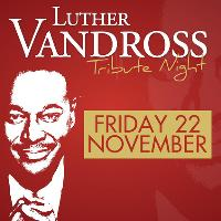 Luther Vandross Tribute Night