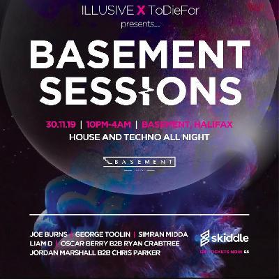 ToDieFor X Illusive Presents Basement Sessions