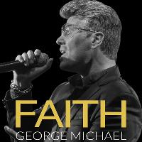 Faith - George Michael The Legacy Tour