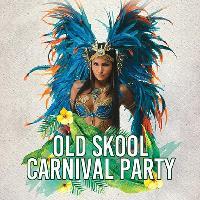 OLD SKOOL CARNIVAL PARTY
