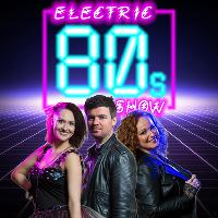 The Electric 80s Show