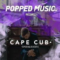 Popped Music Presents: Cape Cub