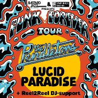 The Pendletons LIVE / Lucid Paradise / Reel2Reel