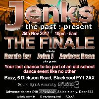 Jenks, the past : present - The Finale