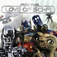 For the Love of Sci-Fi
