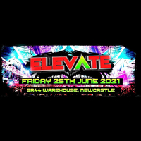 ELEVATE - Postponed to 9th July 2021