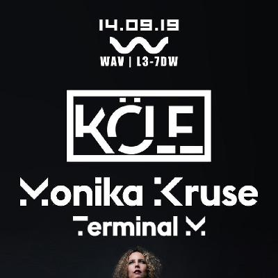 KOLE Presents: Monika Kruse : 14/09/19