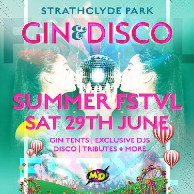 Summer FSTVL - Gin & Disco