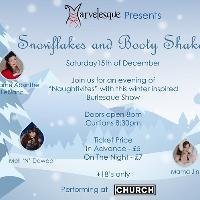 Snowflakes & Booty Shakes Burlesque Show!