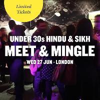 FREE Hindu & Sikh Meet & Mingle, London - Under 30s