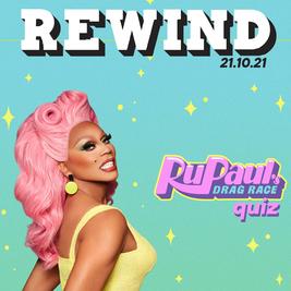 Rewind Ru Pauls Drag Race Quiz