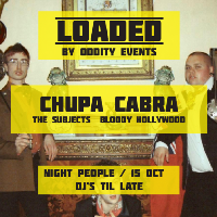 Loaded, Chupa Cabra