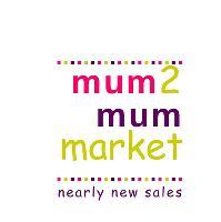 Mum2mum market Nearly new sales