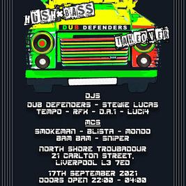 Hush & Bass - Dub Defenders Takeover