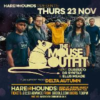 Hare & Hounds Presents The Mouse Outfit Live