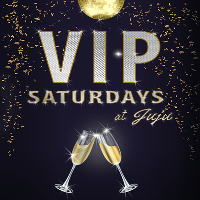 Juju Nightclub - VIP SATURDAYS