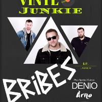 Vinyl Junkie Presents : Bribes