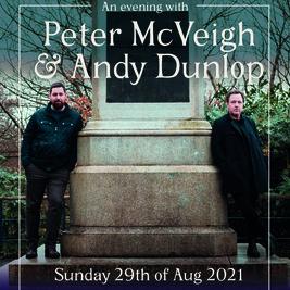 An evening with Peter McVeigh & Andy Dunlop