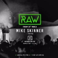RAW // Mike Skinner