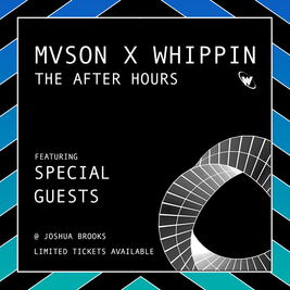 Mvson x Whippin