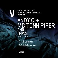 Nightvision presents Xplicit with Andy C & MC Tonn Piper