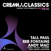Cream presents Tall Paul & Seb Fontaine at Elgin Town Hall