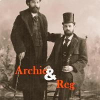 Archie and Reg Podcast