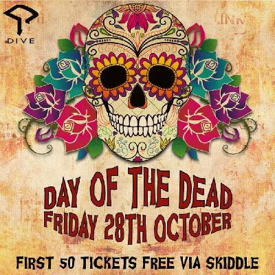 day of the dead halloween party dive nq tickets dive nq manchester fri 28th october - Day Of The Dead Halloween Decorations