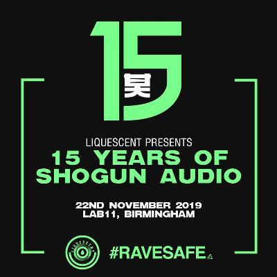 Liquescent x 15 Years Of Shogun Audio