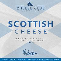 Cheese Club Scotland - Scottish Cheese
