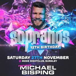 Sopranos 12th Birthday Ft. Michael Bisping