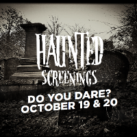 Haunted Screenings