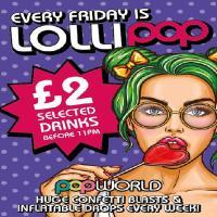 Lollipop: Every Friday