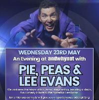 Pie, Peas & Lee Evans!