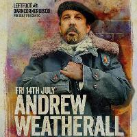 Leftfoot & Dark Corner Disco Present Andrew Weatherall
