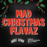 Ghost Town: Mad Christmas Flavaz