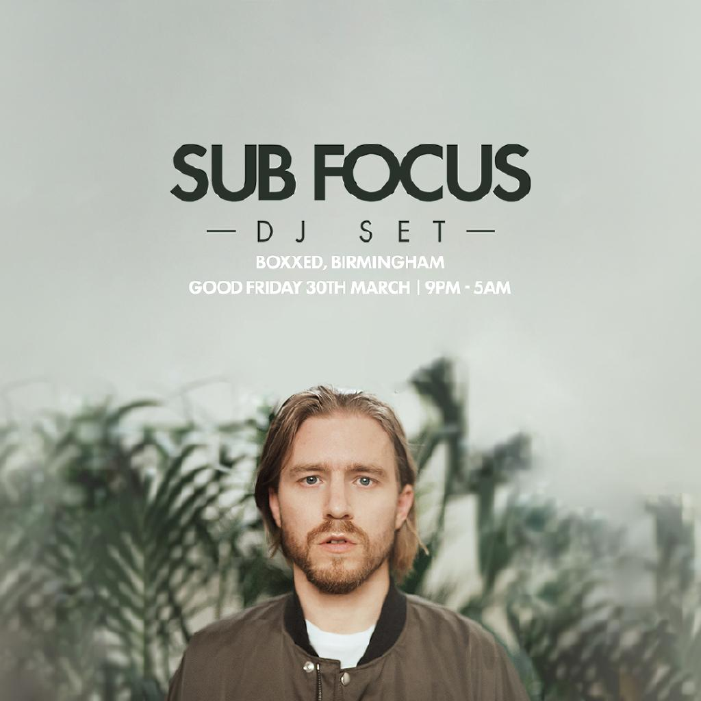 Sub Focus (DJ Set), Holy Goof, Friction, Darkzy : Birmingham