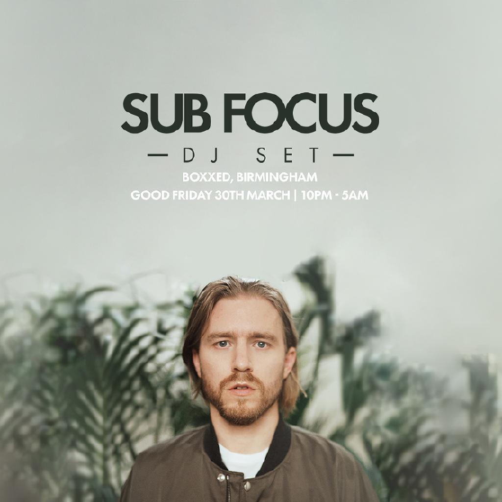 Sub Focus (DJ Set), Holy Goof, Friction, Darkzy : Birmingham