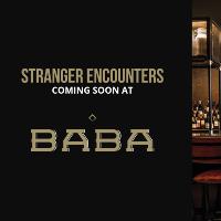 BABA'S STRANGER ENCOUNTER'