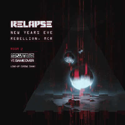 Relapse NYE - Just Eight Pounds For A Limited Time Only