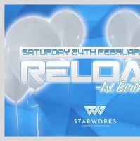 Reload Presents - 1st Birthday Rave
