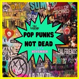 Pop Punks Not Dead -Greatest Hits Tour 2021!
