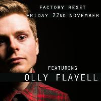 Factory Reset - Olly Flavell