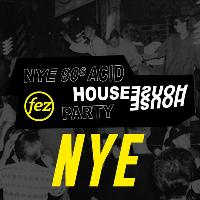 Fez NYE: 90s Acid House Party
