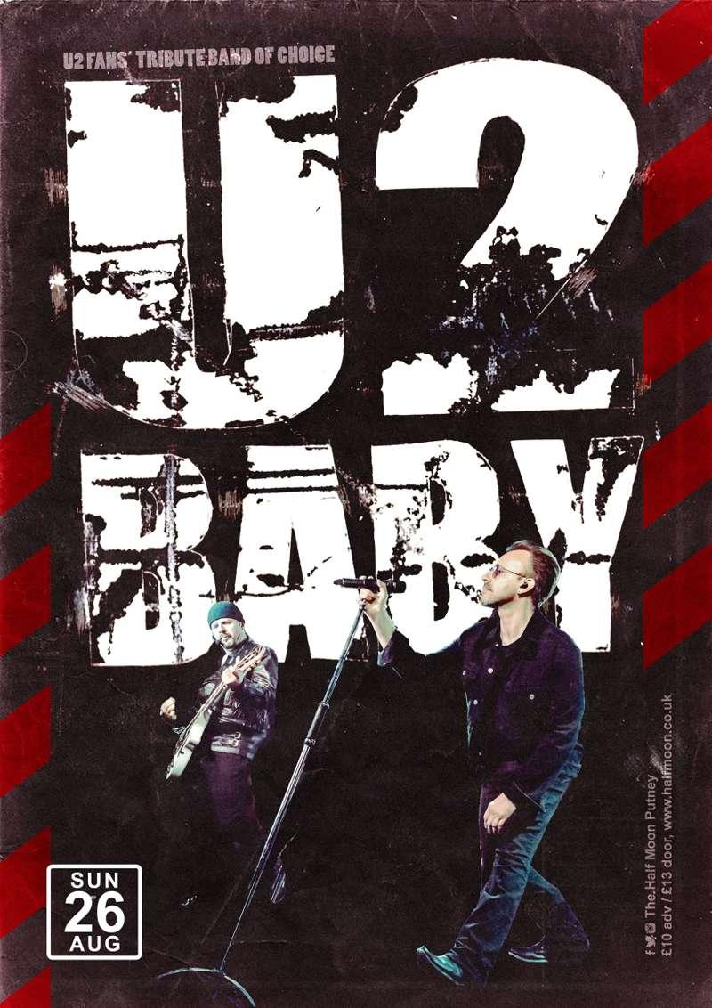 U2Baby - the definitive tribute to U2 | The Half Moon London