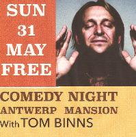 Antwerp Mansion's Comedy Night! FT Tom Binns+Support -FREE EVENT