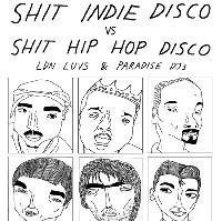 Shit Indie Disco Vs Shit Hip Hop Disco